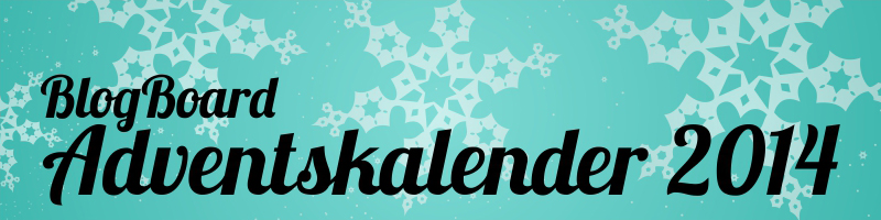 BlogBoard Adventskalender 2014