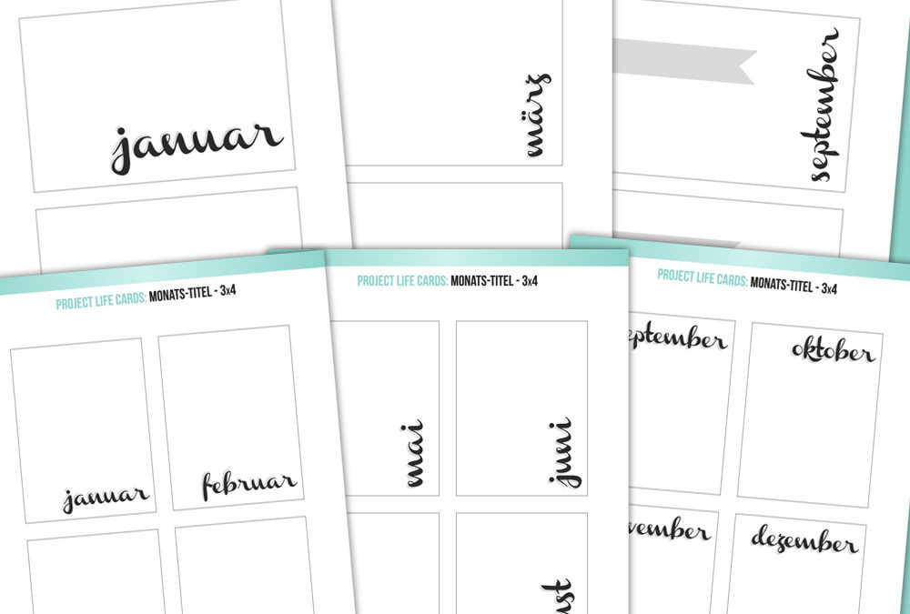 Project Life Karten: Monatstitelkarten // 6×4 + 3×4