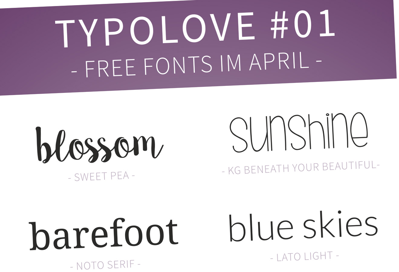 Typolove #01 - Free Fonts im April