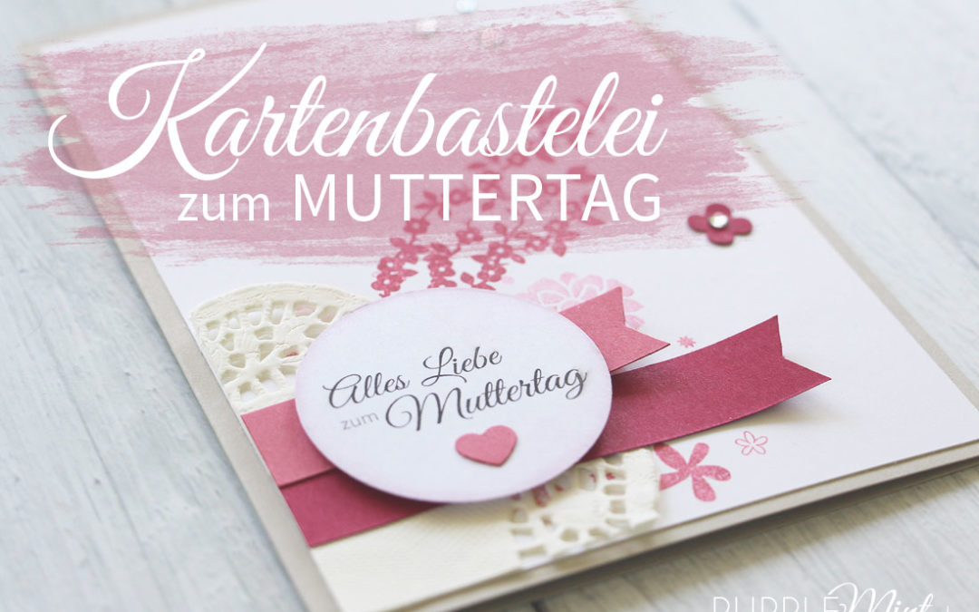 Kartenbastelei #02 – zum Muttertag