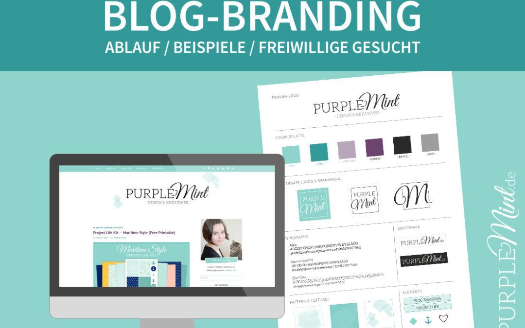 Blog-Branding – Ablauf & Freiwillige gesucht!