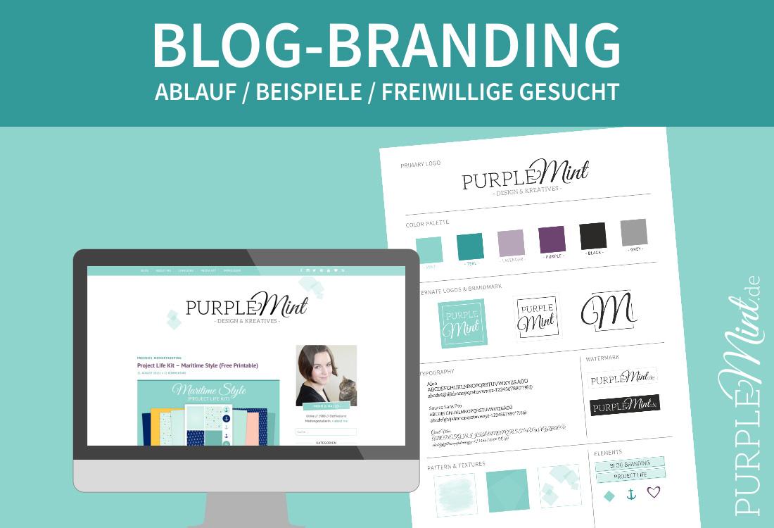 Blog-Branding - Ablauf / Beispiele / Freiwillige gesucht