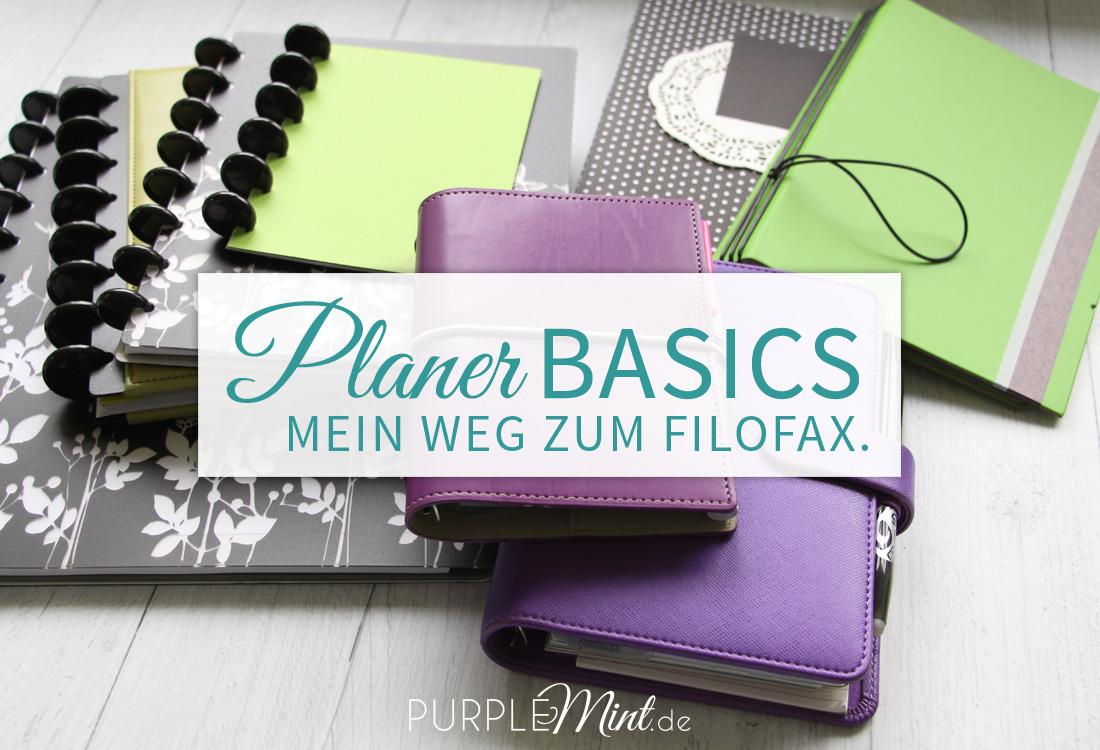 Planer-Basics - Mein Weg zum Filofax