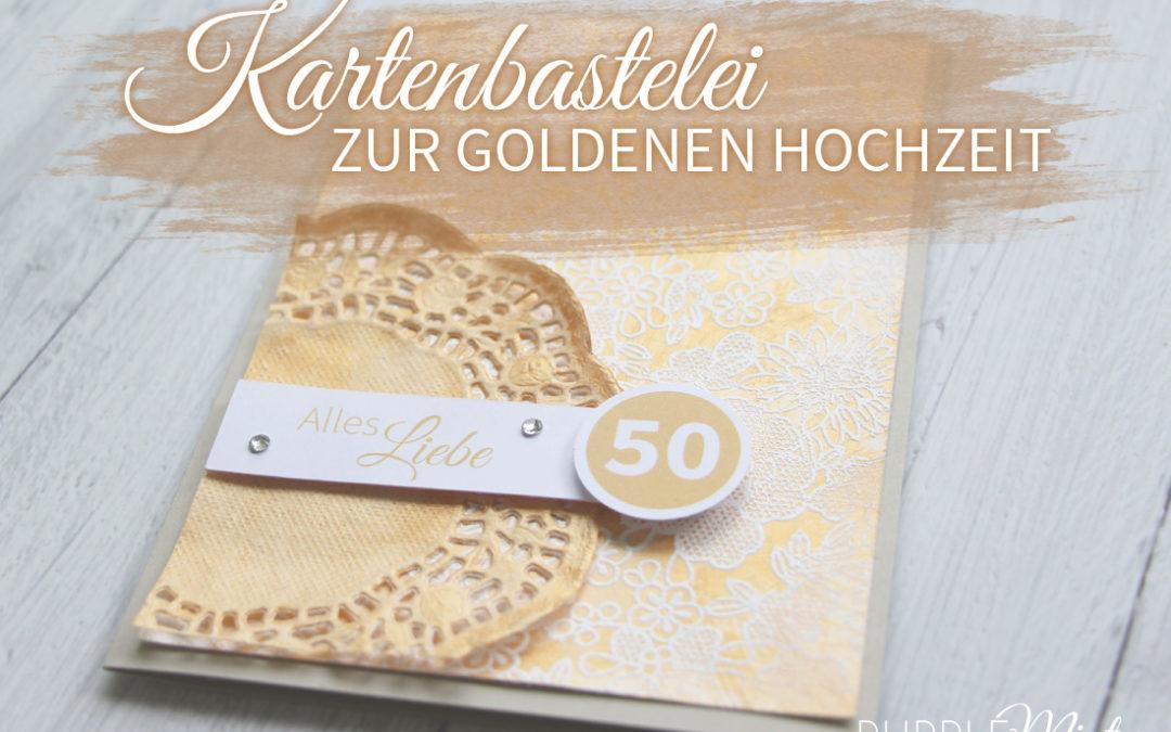 Kartenbastelei #03 – zur Goldenen Hochzeit