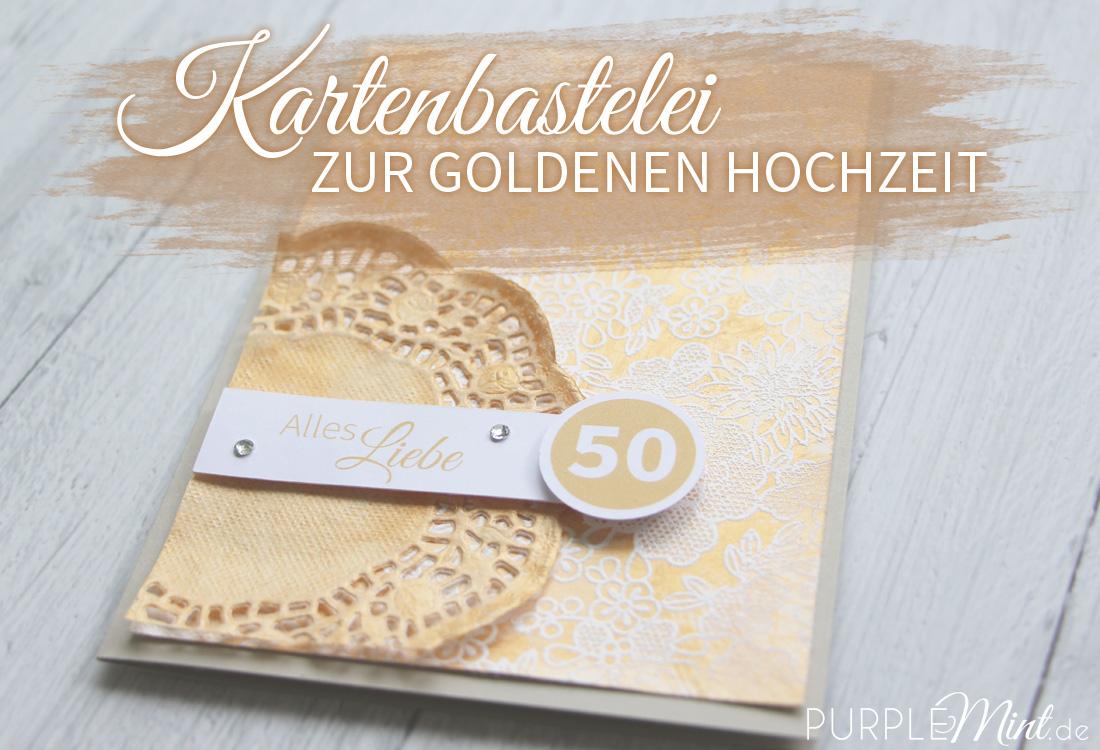 Kartenbastelei - Karte zur goldenen Hochzeit