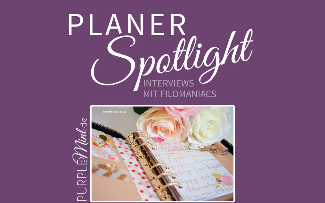 (Planer-Spotlight) Interview mit Anne