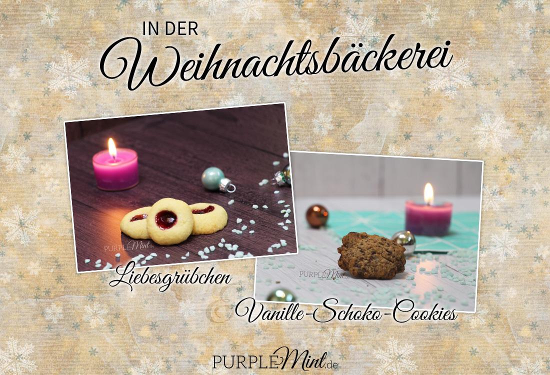 Plätzchen - Liebesgrübchen (Mürbeteig) & Vanille-Schoko-Cookies