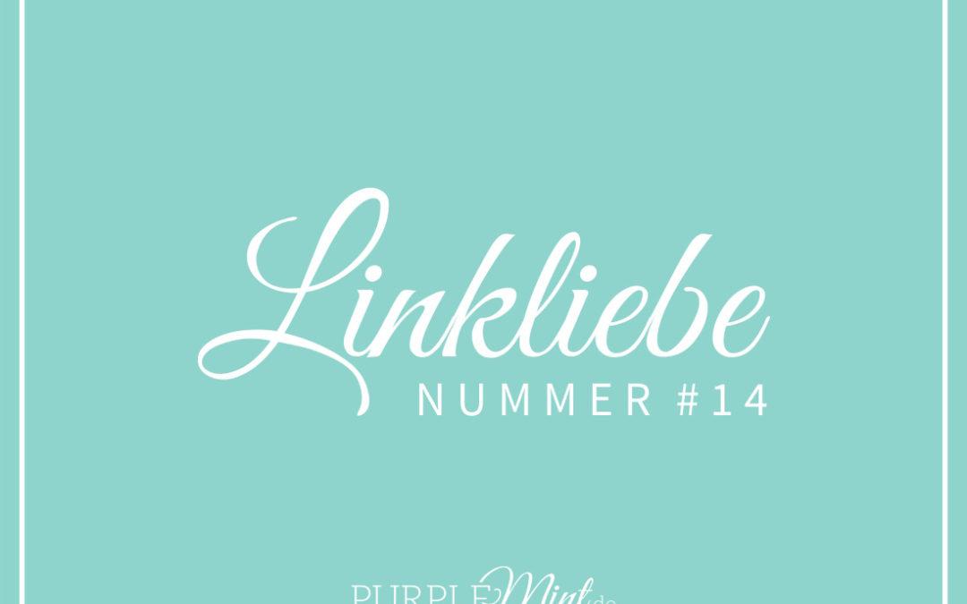 Linkliebe #14