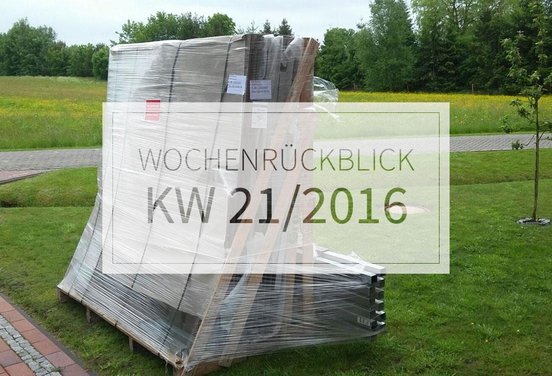 KW 21/2016 - Wochenrückblick