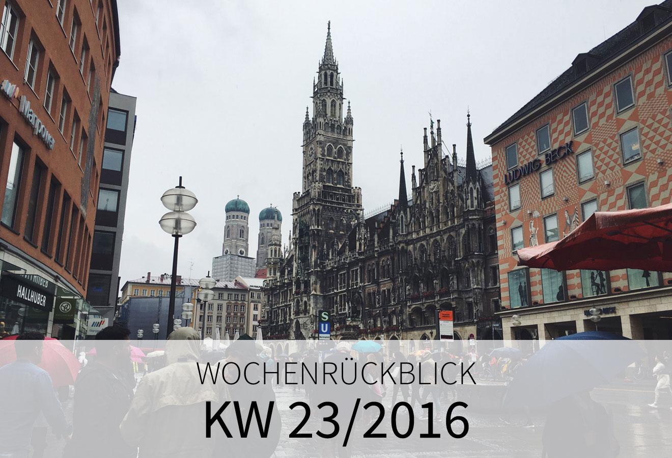 KW 23/2016 - Europa Park. München. Urlaub.