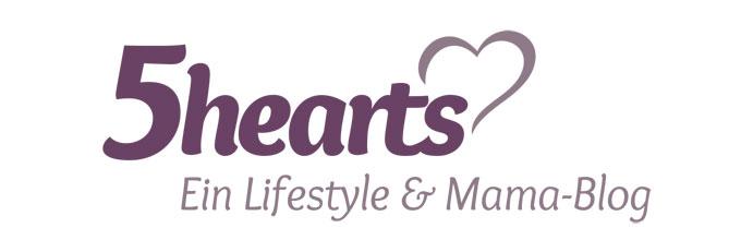 5hearts - Ein Lifestyle & Mama-Blog