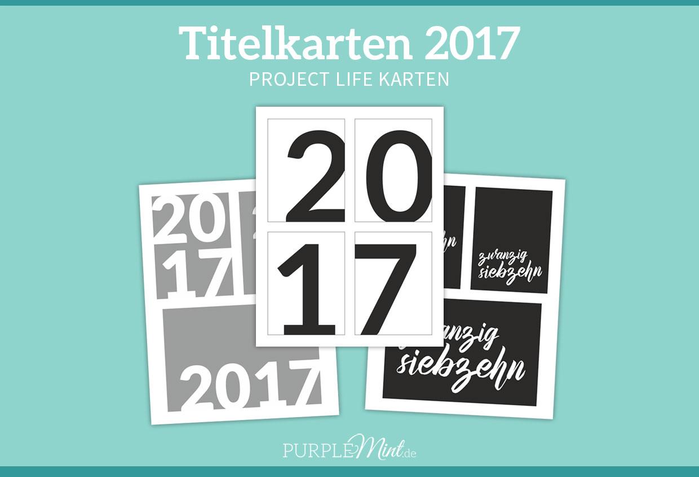 Project Life Freebie - Titelkarten 2017